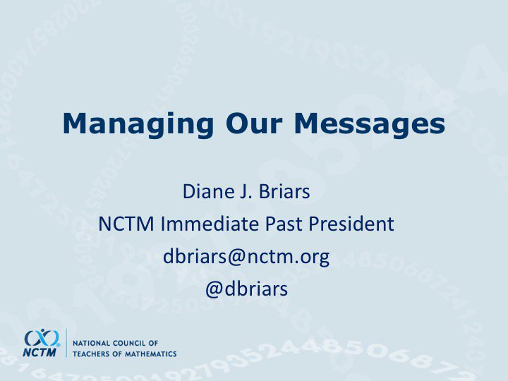 """The title of @dbriars' talk is """"Managing our Messages"""" #NCTMregionals #PresIgnite https://t.co/UgSni7a2o6"""