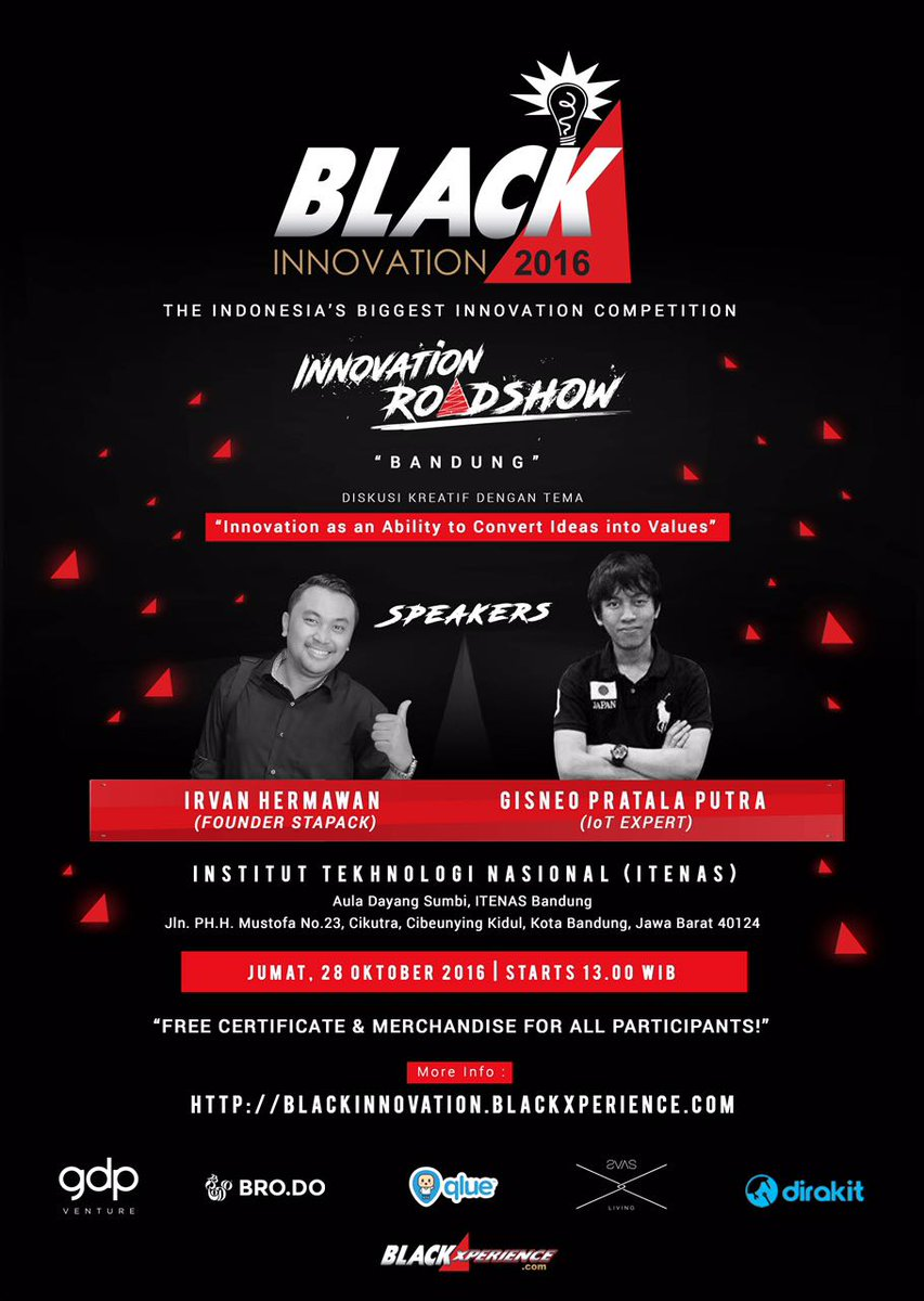 Ikutan BlackInnovation Roadshow di kampus ITENAS Bandung yuk, 28 Okt jam 1 siang, Gratis! @blackxperience #BlackInnovCampus https://t.co/ZE1vzQi9KJ