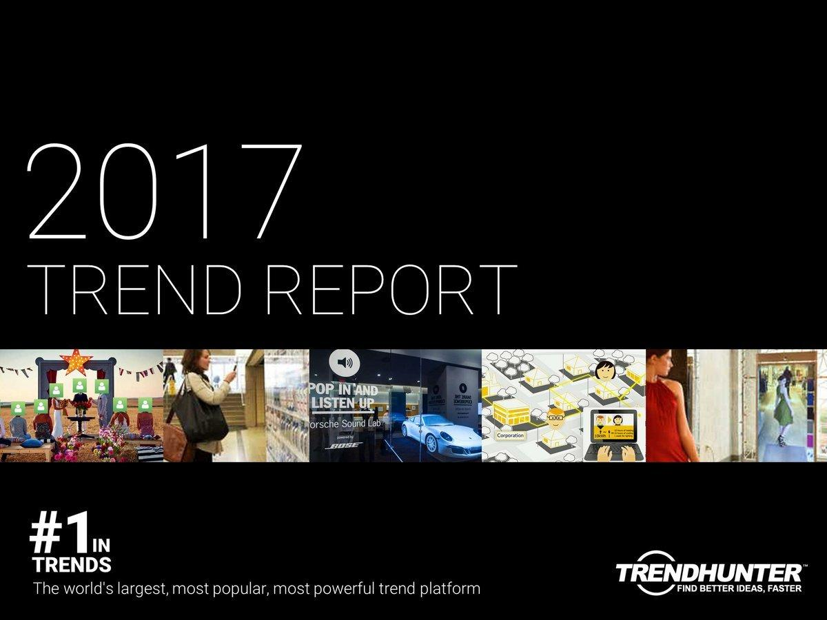 Explore #2017trends early with the Trend Hunter 2017 Trend Report, available now as a FREE download: https://t.co/pobOtt2ujS  #insights