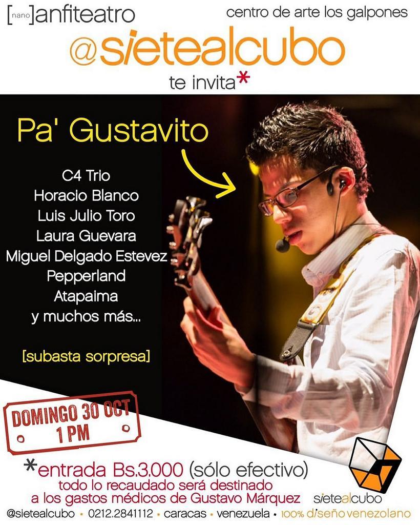 Este domingo en @sietealcubo con muchos panas músicos para recaudar fondos y colaborar con @marquezgustavo https://t.co/aT1ycMGIXJ