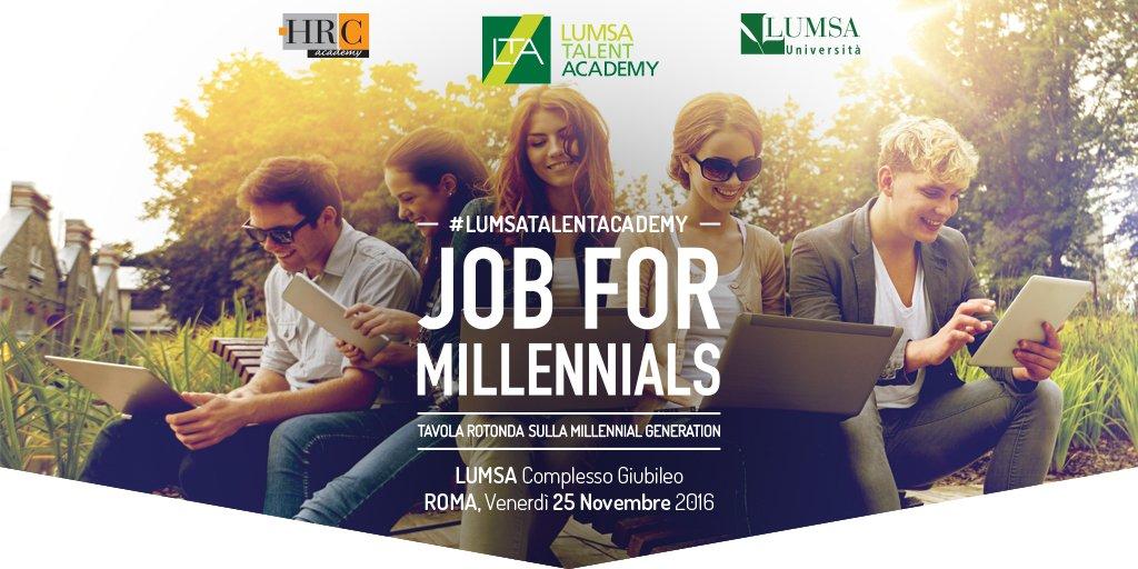 LUMSA Talent Academy presenta Job for Millennials: un confronto sul #lavoro tra #università, #politica, aziende e giovani. #j4m2016 https://t.co/joMU16XbnW
