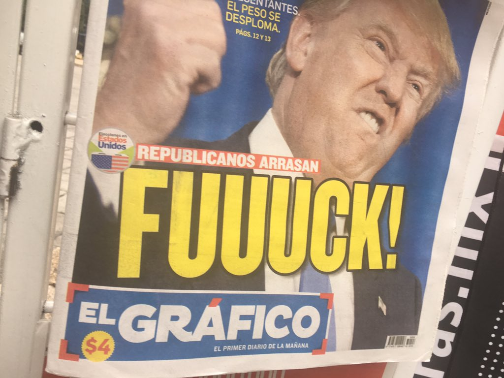 Mexican newspaper headline of the day. #election2016