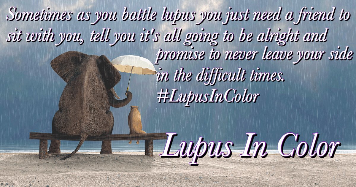 Lupus In Color On Twitter Sometimes As You Battle Lupus You Just