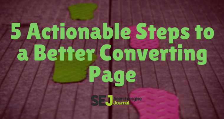 5 Actionable Steps For a Better Converting Page by @seosmarty https://t.co/zWgVd7VPaH https://t.co/JcTKws1jwz