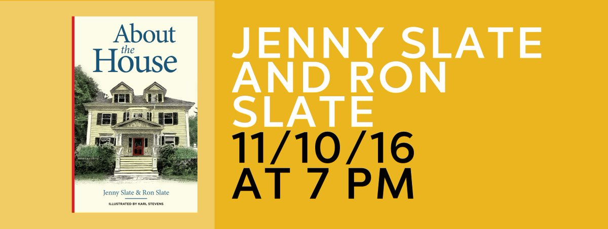 about about the house httpswwwbrooklinebooksmithcomevents2016 11jenny slate and ron slate about the house pictwittercomsqearmgpvt
