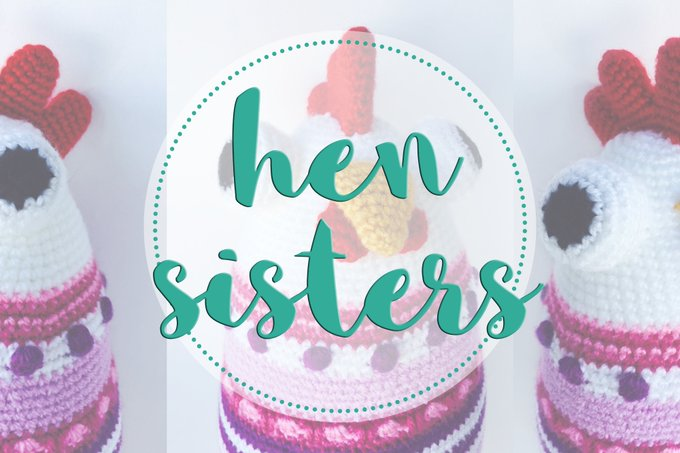 The Hen Sisters!!! amigurumi crafts handmade
