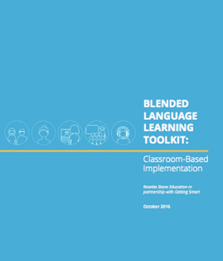 Getting Smart Blended Language Learning Toolkit Classroom-Based Implementation