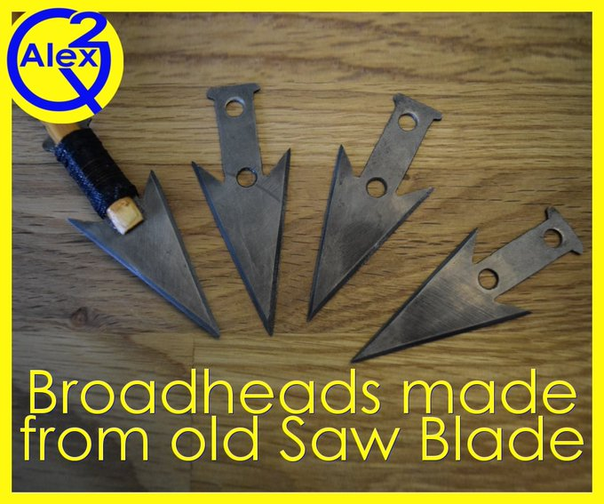 Arrowheads made from an old Saw Blade with Basic Tools DIY
