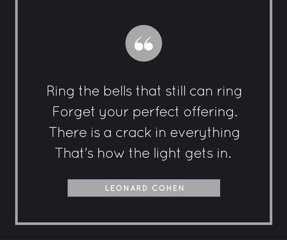 My favorite Leonard Cohen quote. https://t.co/b9JlFMqhL3
