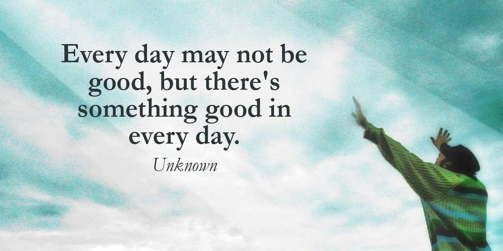 """Tim Fargo 🔥 On Twitter: """"Every Day May Not Be Good, But"""