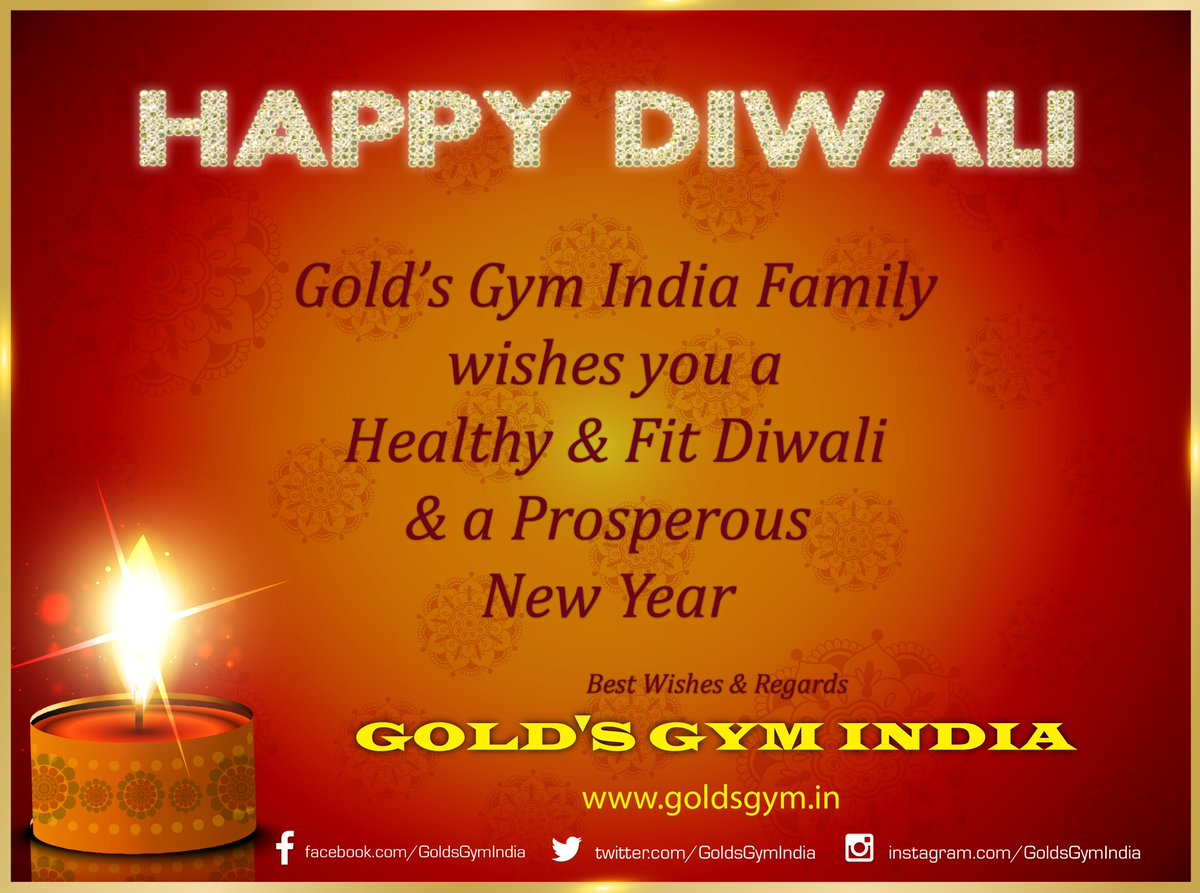 golds gym india on twitter wish you all a very happy diwali a prosperous new year goldsgym goldsgymindia happydiwali happynewyear festival