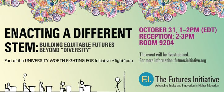 """Today 1-2EDT, please join us for #fight4edu """"Enacting a Different STEM"""" @GC_CUNY rm 9204-9205; livestream via: https://t.co/Wfh2Bj0hdB https://t.co/DOjAcODS6a"""