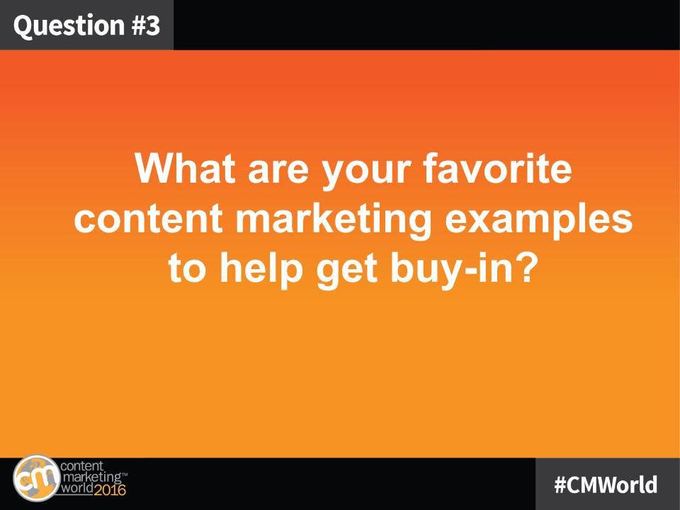 Q3: One way to help people understand content marketing is to show them great examples. What are your favorites to help get buy-in? #CMWorld https://t.co/VZEivLBCvv