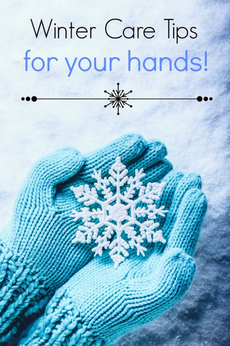 10 Easy Winter Care Tips for Hands. beauty skincare