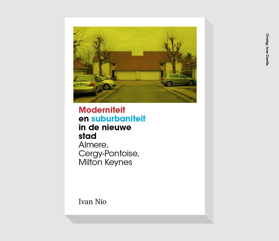 Afbeeldingsresultaat voor ivan nio moderniteit en suburbaniteit