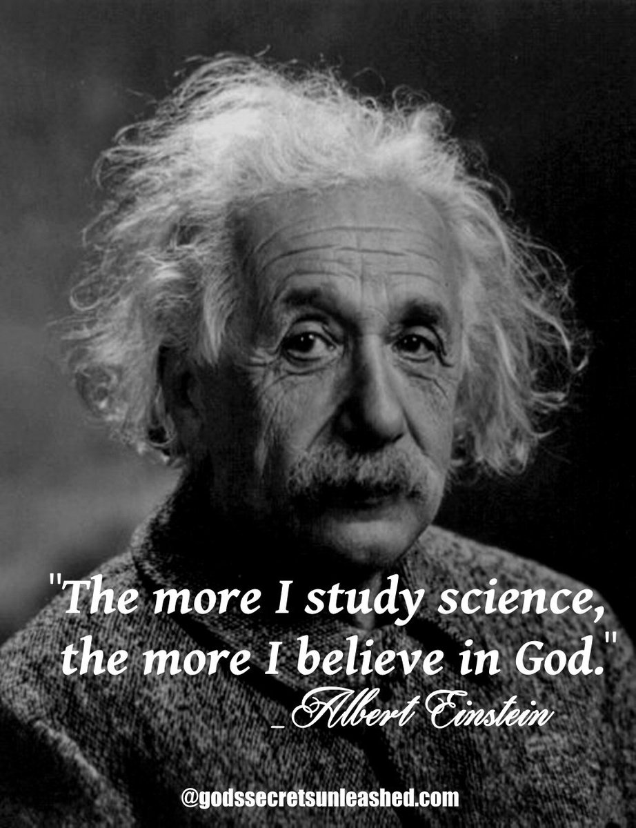 """sherolynn braegger on Twitter: """"""""The more I study science, the more I  believe in God."""" _Albert Einstein #quantum #consciousness #enlightenment  #spirituality #god #science… https://t.co/2XRsfH0sWM"""""""