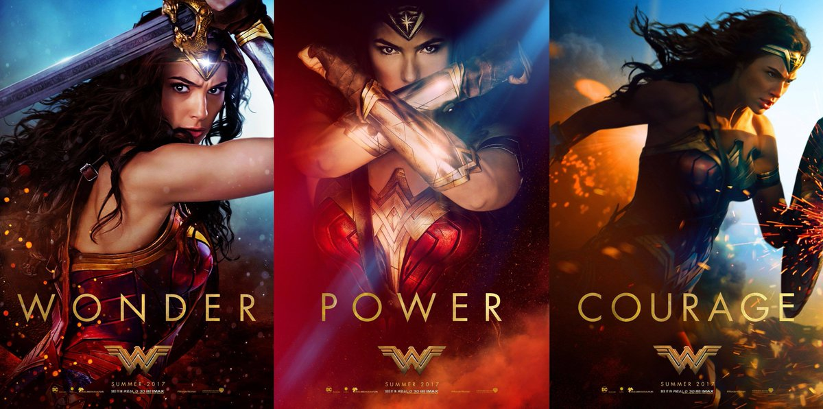 The RPF On Twitter New WONDER WOMAN Posters Wonder Power Courage WonderWoman