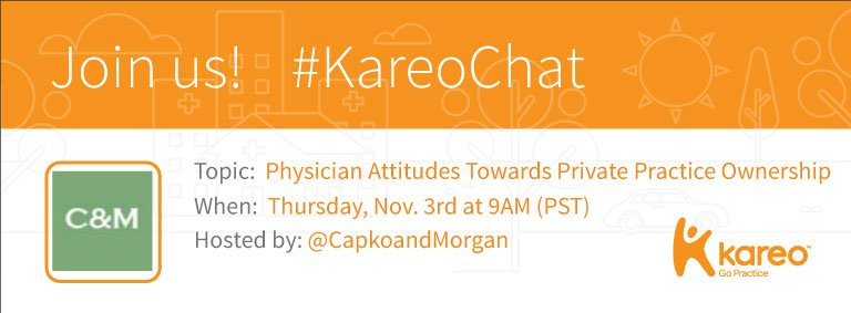 Welcome to #KareoChat with today's host, @CapkoandMorgan! Who's ready to talk #Physician Attitudes On #PrivatePractice? Roll call! https://t.co/jVzG7hsW7a
