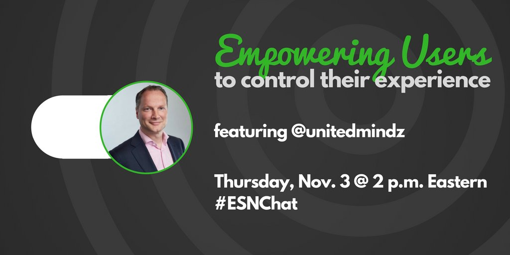 "Today on #ESNchat we're talking about ""Empowering Users to Control Their #ESN Experience"" with guest Bert Vries from @unitedmindz https://t.co/vTFtkNwH07"