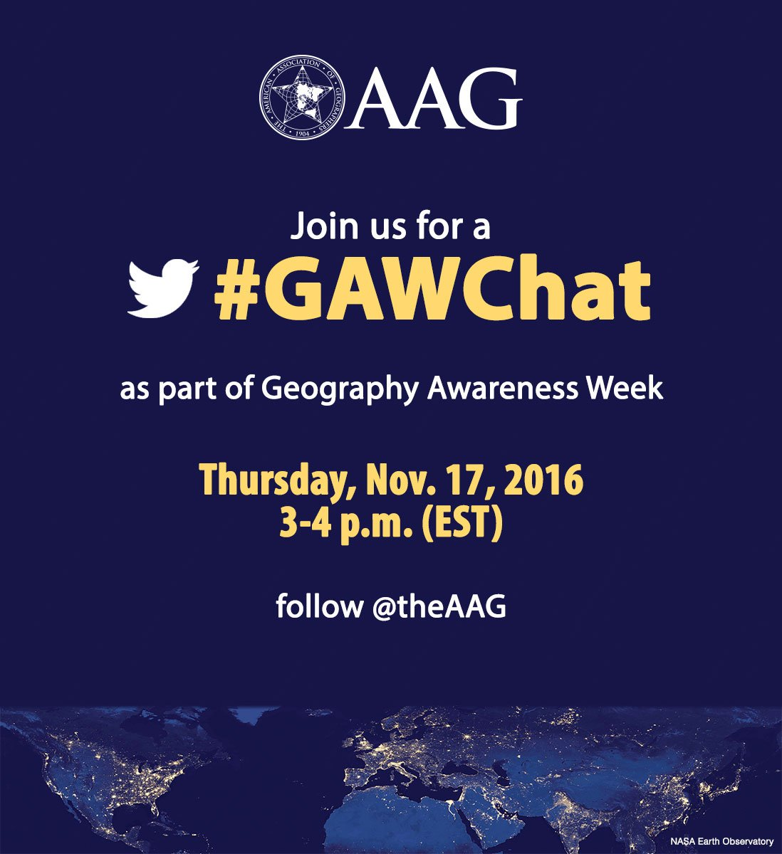 SAVE THE DATE!  - @theAAG will host a #GAWChat on 11/17, 3-4 pm EST as part of #GeographyAwarenessWeek (GAW). https://t.co/Jm9jddDg6M https://t.co/0K6aLJXFAu