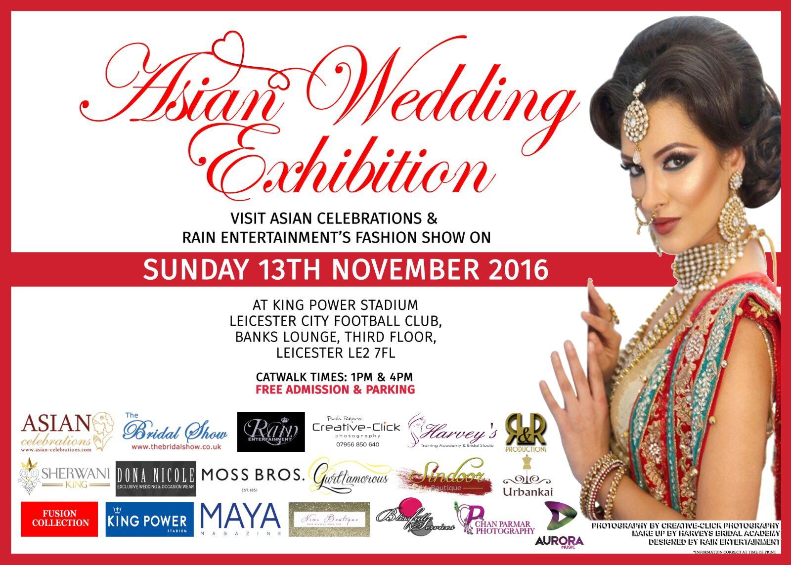 Rain Entertainment On Twitter Asian Wedding Exhibition Fashion Show Sunday 13th November 2016 Leicester City Football Club