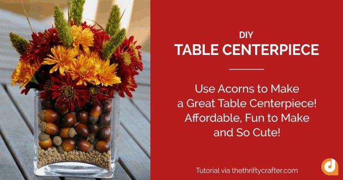 FallDIY: Use acorns to make a great table centerpiece. Get the tutorial: savemoney crafts