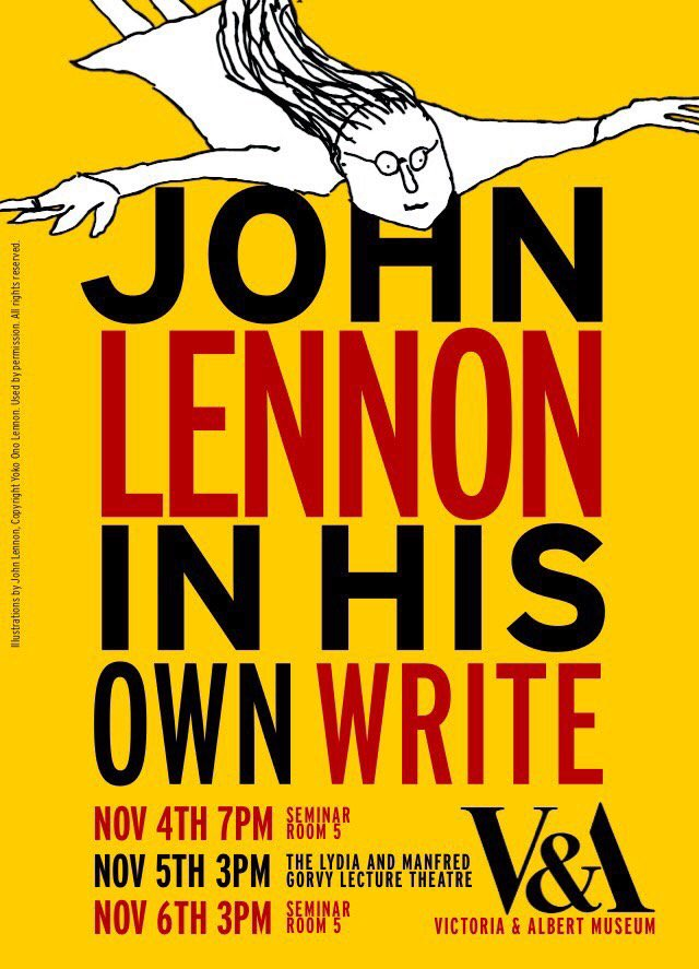 If you're a #JohnLennon fan, head to @V_and_A today for 3pm to see a free performance of @InHisOwnWrite1 https://t.co/2mzLg4WJh0