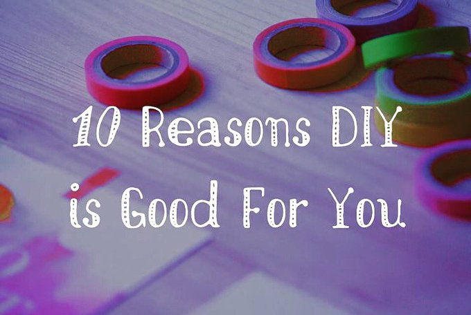 Why DIY makes you healthier! DIY health wellness