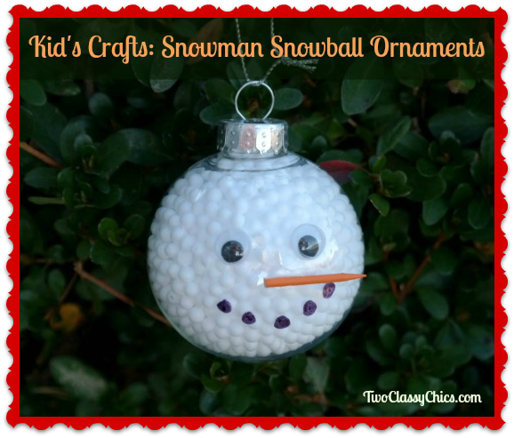 Kids Craft Project: Snowman Snowball Christmas Ornaments - The Classy Chics crafts