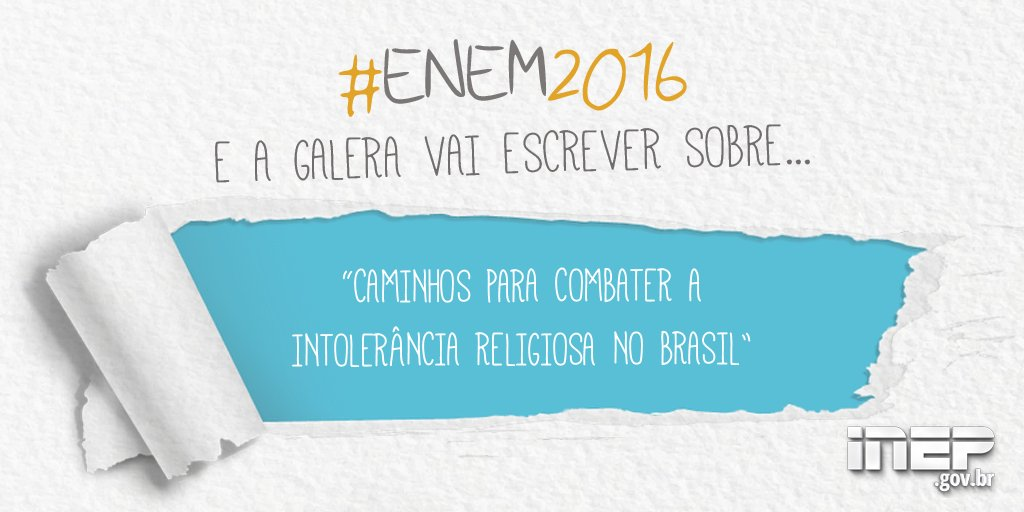 Enem 2016: Tema da redação deste ano é 'Caminhos para combater a intolerância religiosa no Brasil' https://t.co/CSau8gxb3v