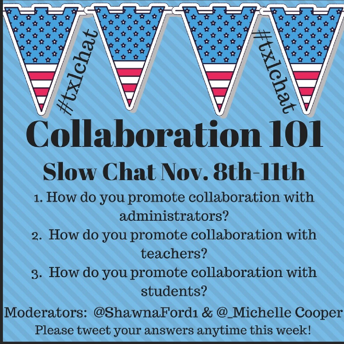 Join us for our first #Txlchat slow chat! Let us know how you collaborate with teachers, admin & students! #tlchat https://t.co/XkLZDKGx4x