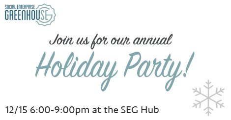Save the date for our annual Holiday Party at the #SEGHub on 12/15! Come celebrate social impact with us. RSVP: https://t.co/u8vMjb5t0L https://t.co/8mbuP8w0yH