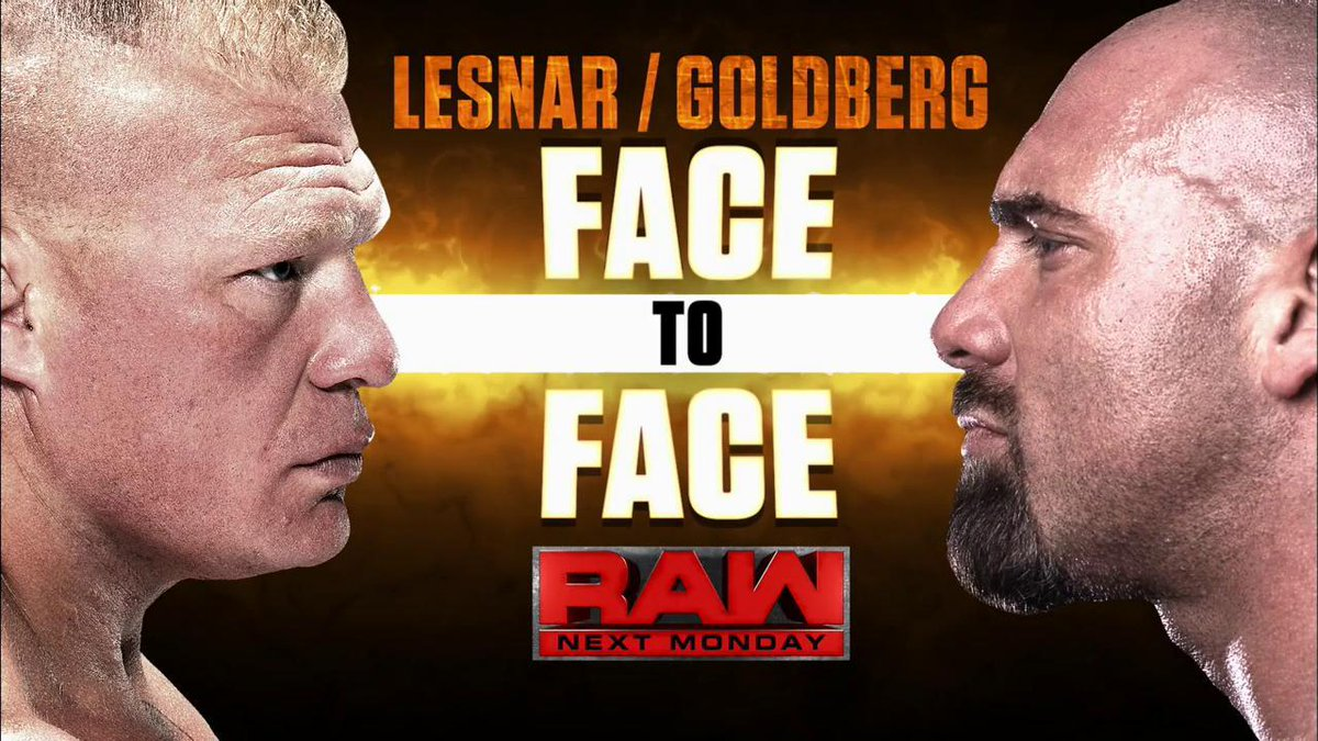 Wwe On Twitter It Ll Be Goldberg And Brocklesnar