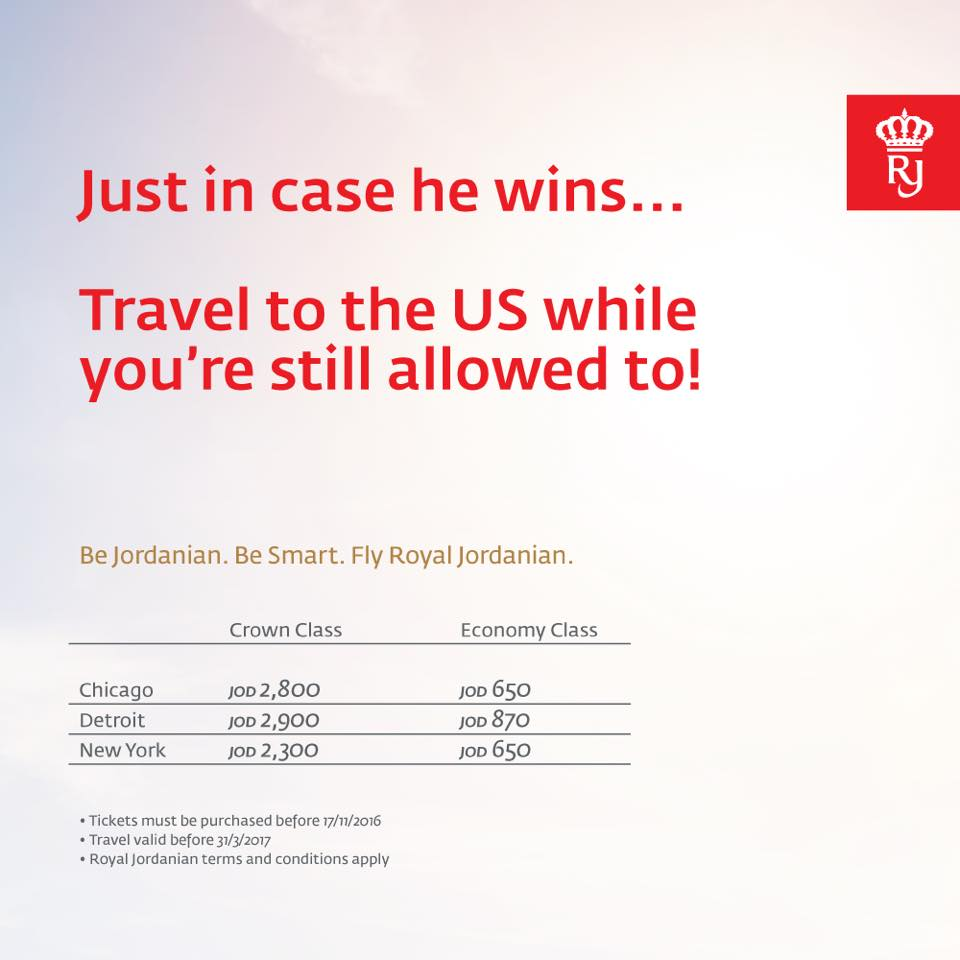 "Royal Jordanian Airlines gets in on the #USElections2016 action w/new ad: ""Just in case he wins..."" #Elections2016 https://t.co/C2BiHQkRm8"