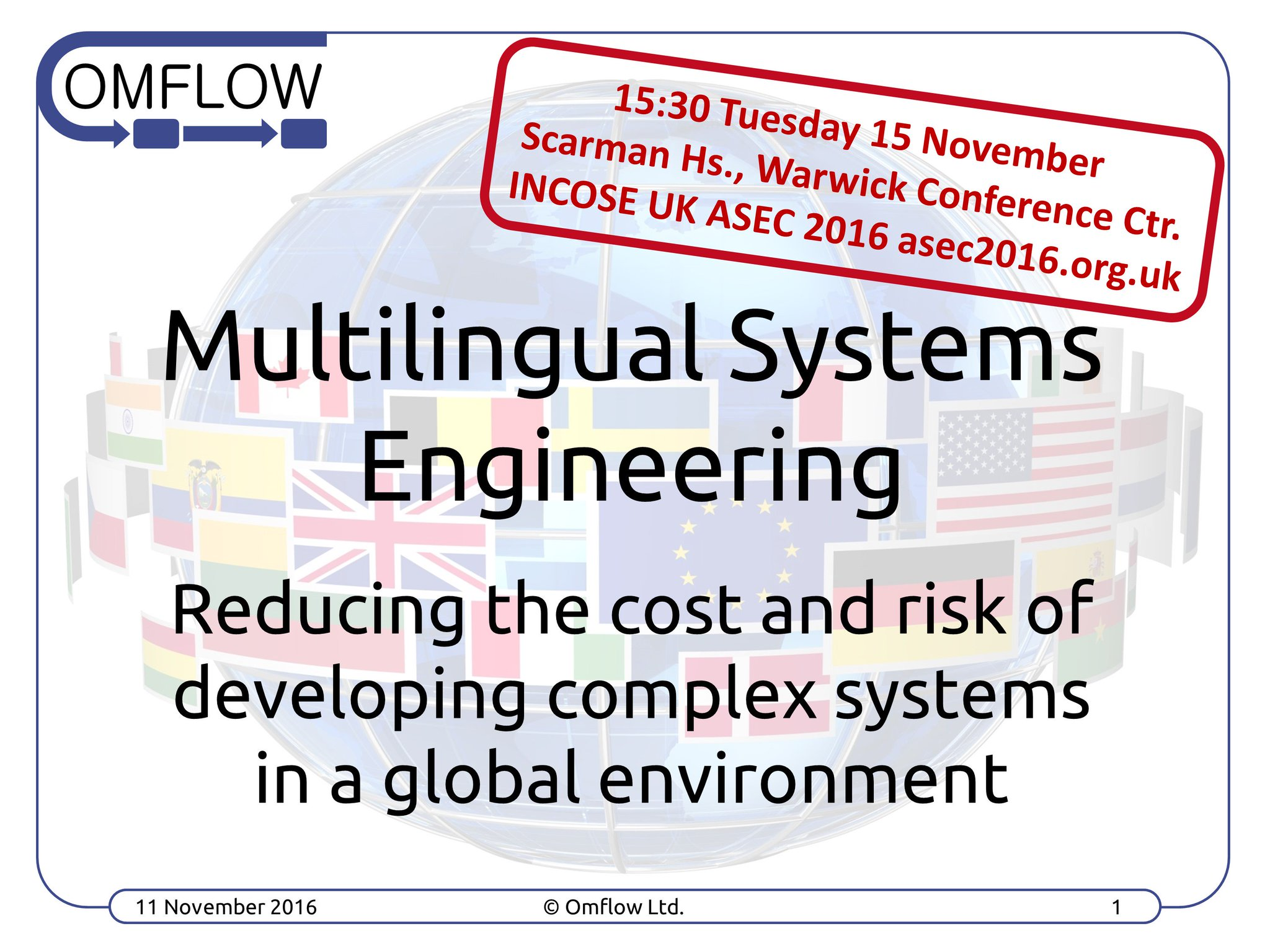 Join us in 1 week @INCOSEUK #ASEC2016 conf & learn benefits of Multilingual Systems Engineering for your org #INCOSE #SystemsThinking #xl8 https://t.co/zUiRoaGSH4