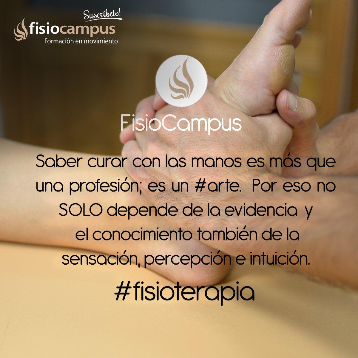 Fisiocampus No Twitter La Frase De Hoy Fisioterapia