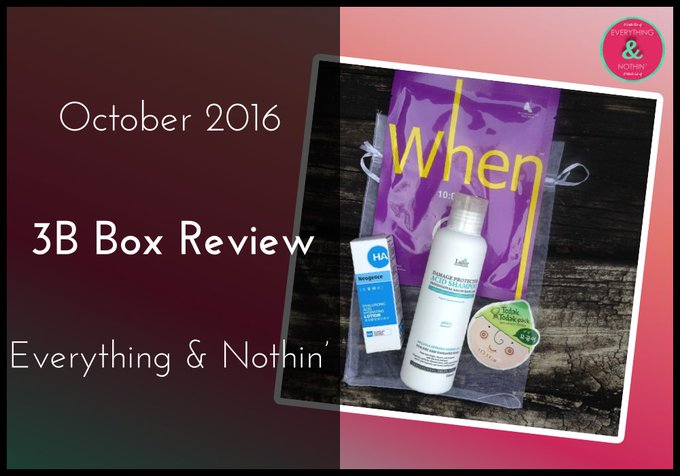 October 2016 the3Bbox Review! bblogger subscriptionbox subbox beautybox BBlog//