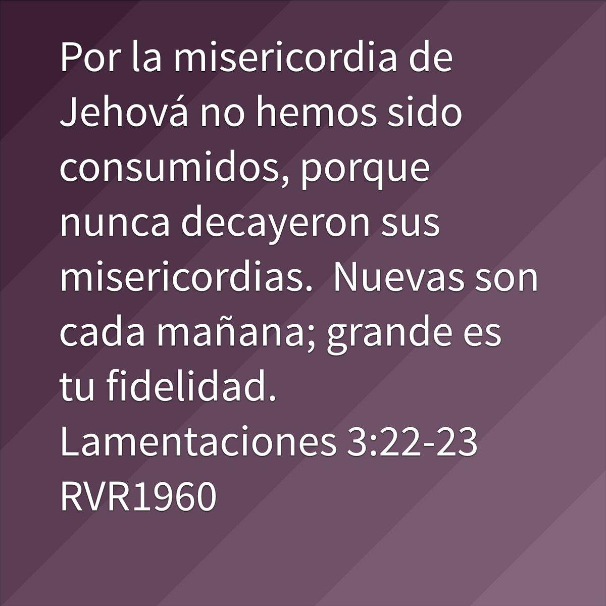 Mariuxi On Twitter Por La Misericordia De Jehová No Hemos Sido