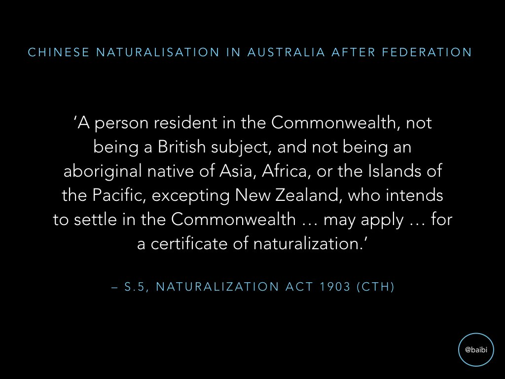 C'wealth of Australia introduced natz legislation in 1903, prohibiting natz of 'natives of Asia'. No more Chinese natz until mid-20th. c. https://t.co/ZyGi2j0JT6