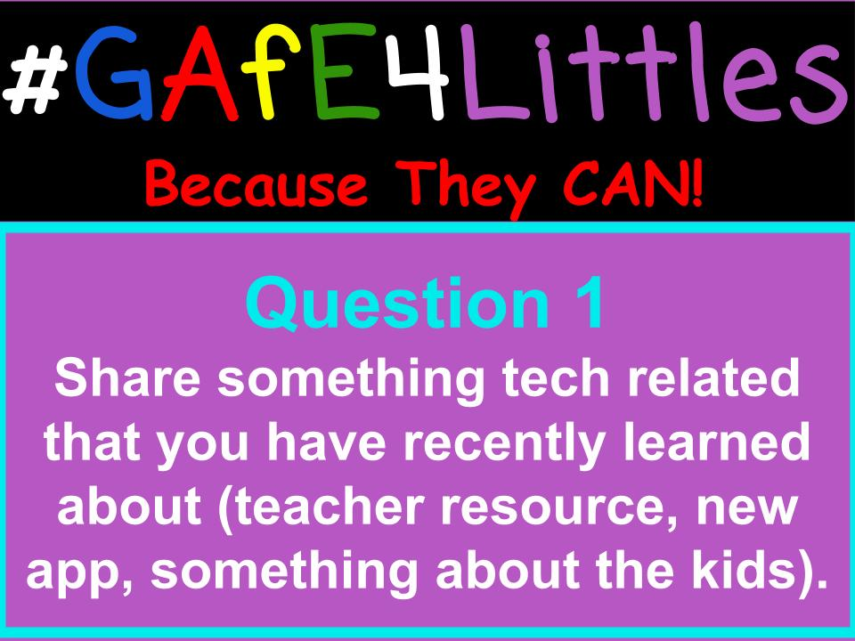 Q1 Share something #EdTech related that you have recently learned about (teacher resource, new app, something about the kids). #gafe4littles https://t.co/ffPUyxr54T