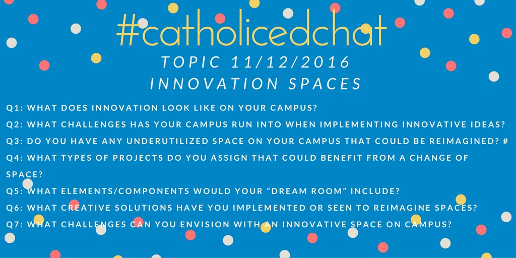 Today, we are talking about #Innovation Spaces led by @APannie7 #catholicedchat https://t.co/UCjoJUoHhf