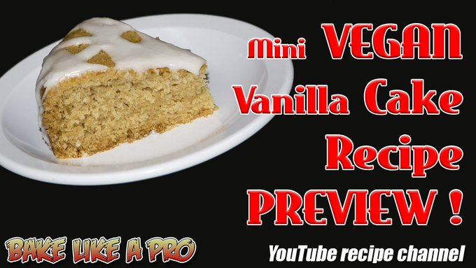 Mini VEGAN Vanilla Cake Recipe Preview