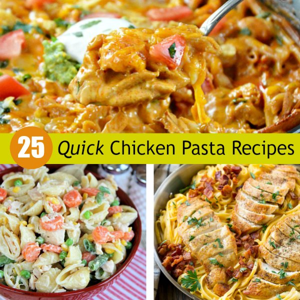 25 Quick Chicken Pasta Recipes: Fast Easy Dinners ://