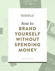 How to brand yourself without spending money | Spruce Rd. branding DIY logo