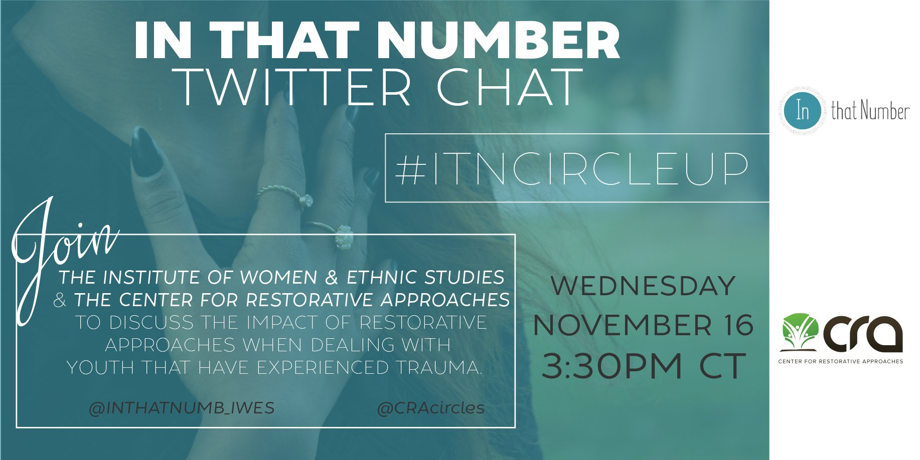 Join us & @CRAcircles on 11/16 for a TW chat to discuss impact of restorative approaches on youth that have experienced trauma. #ITNCircleUp https://t.co/9ihi4r0D9Q