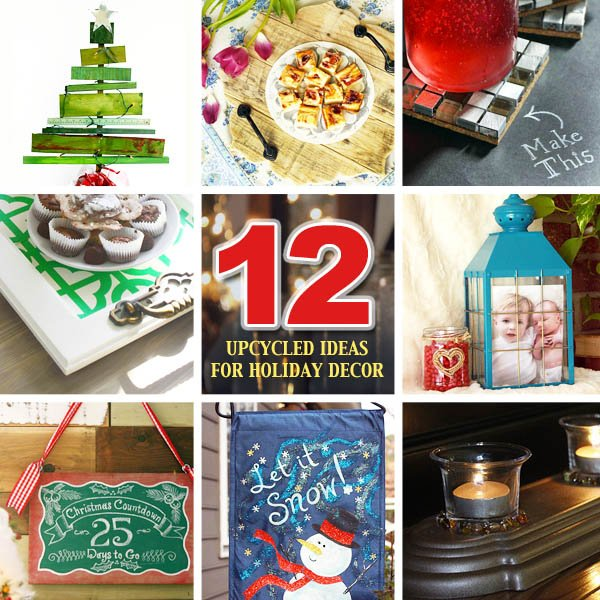 Twelve (12) Great Upcycled Ideas for Holiday Decor; DIY PrettyHandyGirl