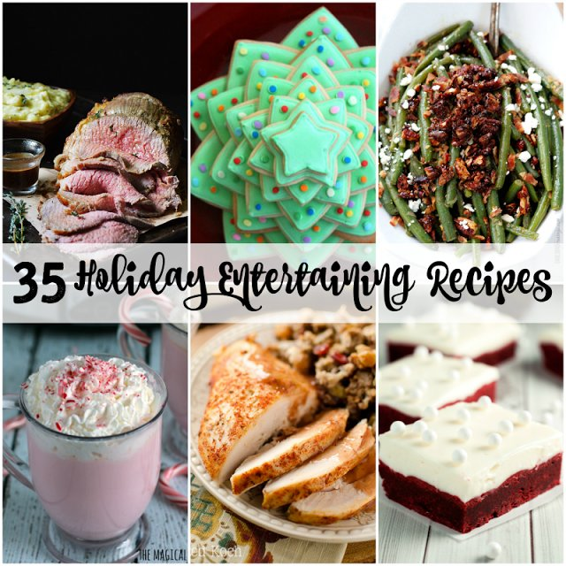 35 Entertaining Recipes perfect for & >>