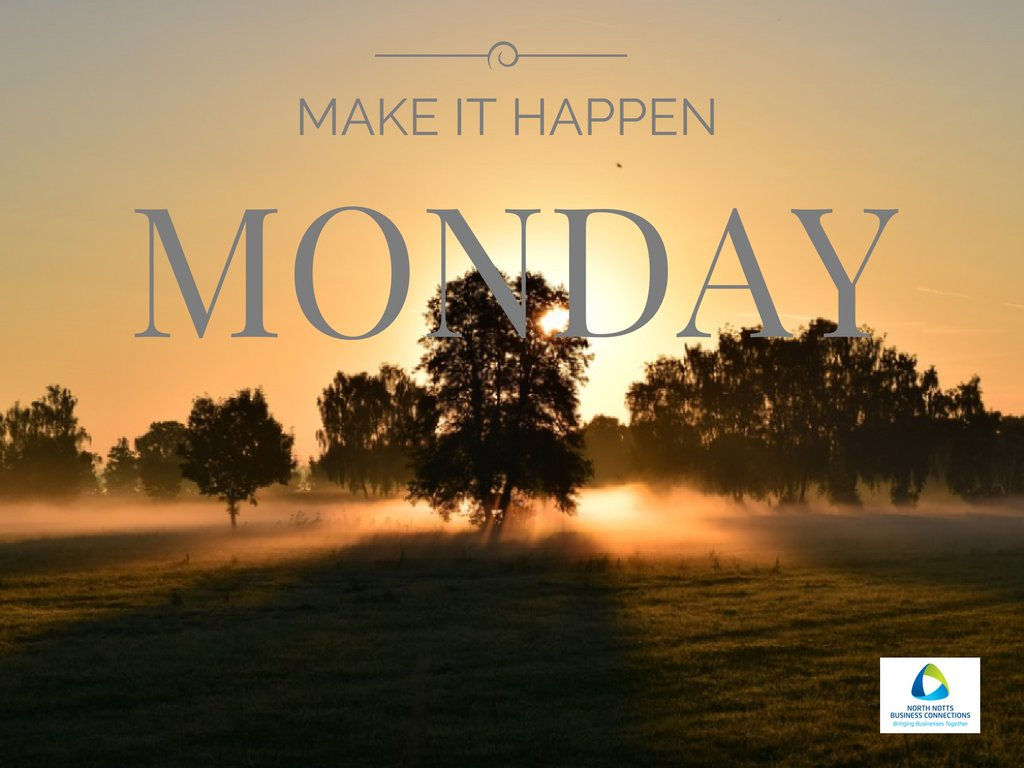 Are you ready for the new week? Let's do this thing, let's make it happen! #lovenorthnotts