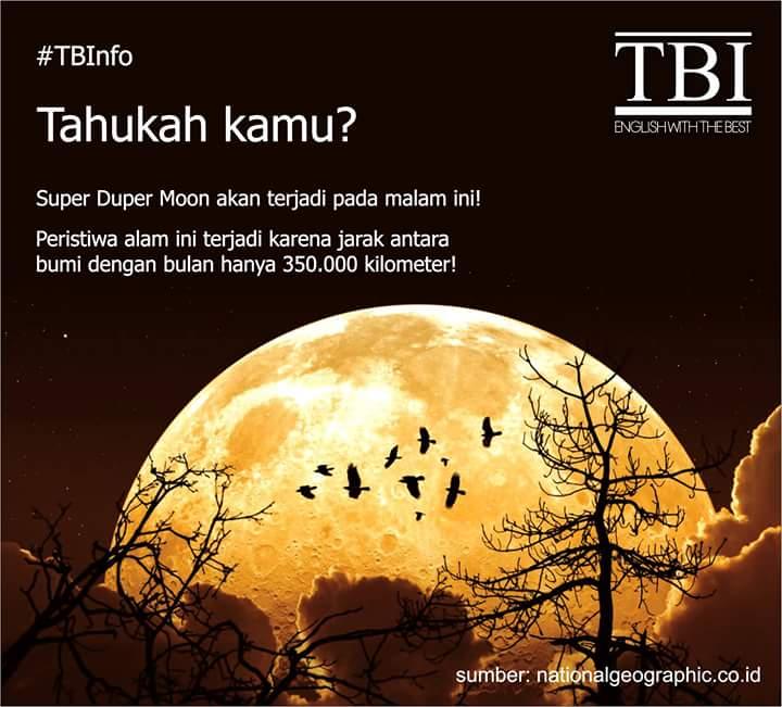 Tahukah kamu, Super Duper Moon terjadi tiap 70 tahun sekali dan prediksinya akan terjadi malam ini lho, TBuddies! #TBInfo #TBI #TBISurabaya