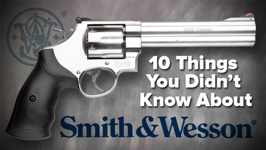 10 Things You Didn't Know About @SmithWessonCorp  — https://t.co/bbpeEi0jBk — #hunting #guns #firearms https://t.co/MDtE1KdK7m